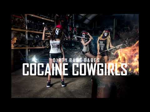 Dirty Bass Babes - Cocaine Cowgirls FULL (Uploaded By Ayumi)