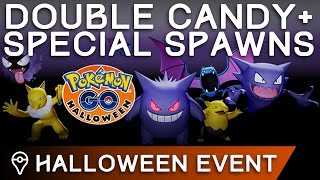 HALLOWEEN EVENT - DOUBLE CANDY AND SPECIAL SPAWNS IN POKÉMON GO by Trainer Tips