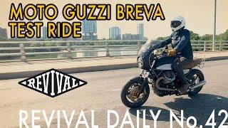 7. Moto Guzzi Breva Test Ride! // Revival Daily 42