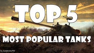 Best tanks in World of Tanks? Probably not, but certainly the most popular / most played ones in the past weeks! Who is the most played tank these days? Come and find out...► PLAY WORLD OF TANKS FOR FREE: https://goo.gl/NopXpJ► PLAY WORLD OF WARSHIPS FOR FREE: https://goo.gl/GJhVxS(Official Wargaming affiliate links)REPLAY SUBMISSION / CONTACT: - Replay Website: http://justforlolzfyi.wot-record.com - Emails: JustforlolzFYI@yandex.comWORTH A LOOK:►THE RNG STORE: https://www.teespring.com/stores/the-rng-store►FACEBOOK: https://www.facebook.com/justforlolzfyi►TWITTER: https://twitter.com/JustforlolzFYI►TWITCH: http://www.twitch.tv/justforlolzfyi►FAQ: https://goo.gl/S7kWJq♥ SUPPORT THE CHANNEL:PAYPAL - https://goo.gl/4brPAHMUSIC: (courtesy of Epidemic Sound)Diesel In My Pants - Henrik NeesgaardCREDITS:Channel Art: https://goo.gl/zLZnzAJustforlolzFYI Logo by KatakINTRODUCTION:JustforlolzFYI here, your new favorite World of Tanks YouTuber and creator of the World of Tanks Funny Moments, World of Tanks Arty Party and World of Tanks TOP 5 series! Daily videos covering funny moments compilations, RNG montages, EPIC gameplay, guides, reviews, regular giveaways and more!  Want to see your World of Tanks gameplay or funny moment on the channel? Don't hesitate to send in your replay via the email address below, or upload it directly to http://justforlolzfyi.wot-record.com.I mainly play and feature World of Tanks PC, but if you are a fan of World of Tanks Blitz, World of Tanks Xbox One or World of Tanks PS4, your funny moments could still get featured in a special montage! Looking for some live World of Tanks gameplay or want to ask something? Check out my regular World of Tanks TWITCH streams on: http://www.twitch.tv/justforlolzfyiEnjoy the content!