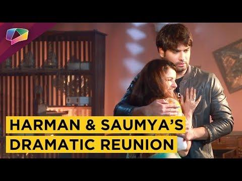 Harman And Saumya Finally Meet | Sameer Saves Harm