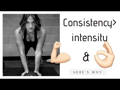 CONSISTENCY VS. INTENSITYHOW TO REACH YOUR FITNESS GOALS FASTER