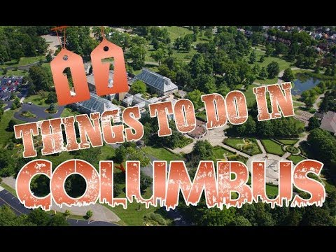 Top 17 Things To Do In Columbus, Ohio