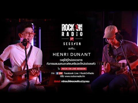 Henri Dunant | Rock On Live session