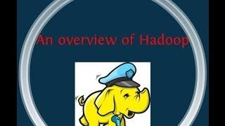 Hadoop Overview | 100% Practical&effective Online Hadoop Training