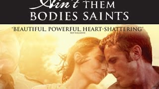 Nonton Ain T Them Bodies Saints Trailer    On Dvd February 10 Film Subtitle Indonesia Streaming Movie Download