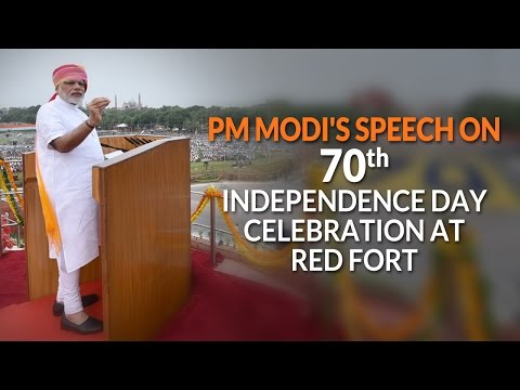 PM's Speech on 70th Independence Day Celebration at Red Fort