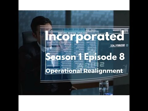 Incorporated Season 1 Episode 8 Operational Realignment [Review]