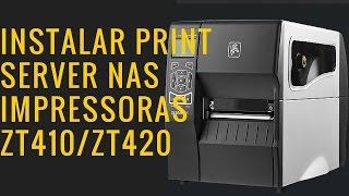 Instalar Print Server na ZT410