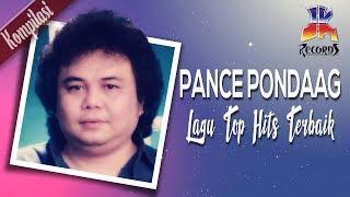 Pance Pondaag - Lagu Lagu Terbaik Top Hits (Official Video)