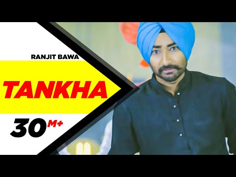 Ranjit Bawa | Tankha (Full Song) | Latest Punjabi