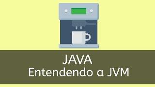 Veja como a JVM Java funciona na prática. Assunto de extrema importância para os desenvolvedores Java. O que é a JVM?
