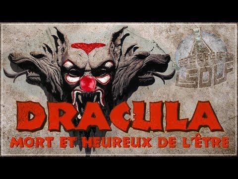 La science dans... Dracula, mort et heureux de l'être [#33]