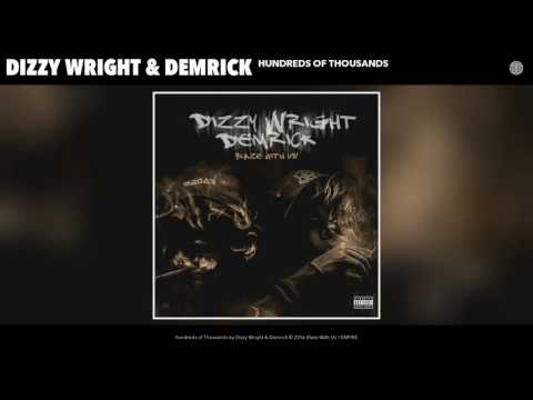 Download Dizzy Wright & Demrick - Hundreds of Thousands (Audio) MP3