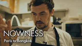 "Chef Bertrand Grébaut in ""Paris to Bangkok"" by Jérôme de Gerlache"