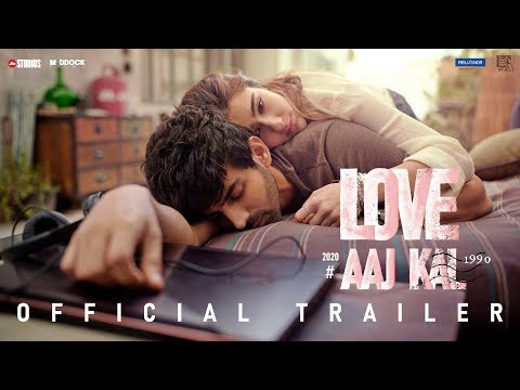 Love Aaj Kal – Official Trailer | Kartik, Sara, Randeep, Arushi | Imtiaz Ali | Dinesh Vijan