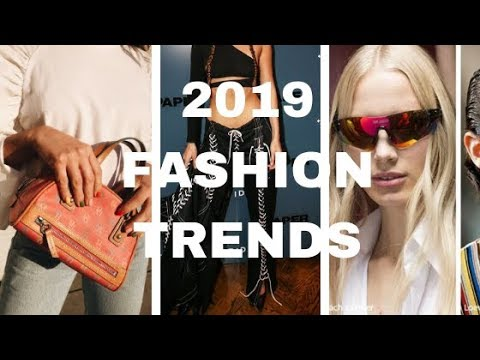 FASHION TREND PREDICTIONS 2019