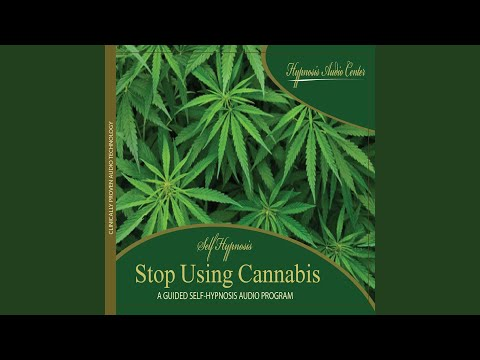 Stop Using Cannabis - Guided Self-Hypnosis