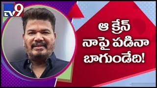It would have been better if the crane fell on me – Director Shankar