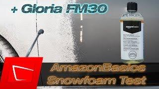 AmazonBasics Snowfoam Schaumreiniger im Test - Reinigungsleistung mit Gloria FM30 Schaumbildtest