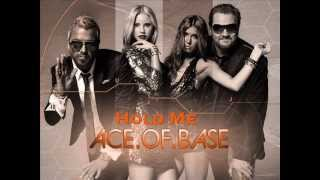 Ace Of Base - Hold Me
