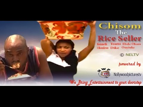 Chisom The Rice Seller  - Nigeria Nollywood Movie