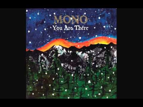 youarethere - Mono - You Are There (2006) Post-Rock 00:00 - The Flames Beyond the Cold Mountain 13:29 - A Heart Has Asked for the Pleasure 17:12 - Yearning 32:50 - Are You...