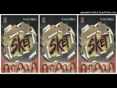Download Lagu Sket - Takkan Kembali (1994) Full Album Music Video