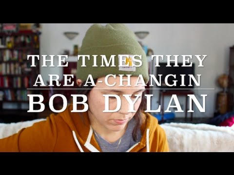 The Times They Are A-Changin - Bob Dylan (Cover) by ISABEAU