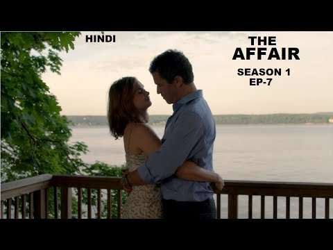 The Affair Season 1 Ep-7 Web Series Explained in Hindi | Web Series Story Xpert