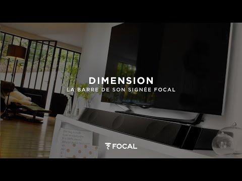 Dimension, la barre de son signée Focal