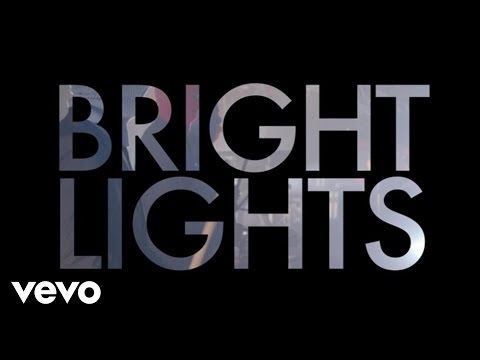 Bright Lights Lyric Video