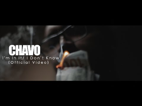Chavo – I'm In It / I Don't Know