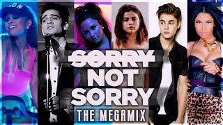 SORRY NOT SORRY | The Megamix ft. Justin Bieber, Nicki Minaj, Dua Lipa, Katy Perry