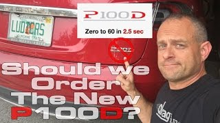 Should we order the Tesla Model S P100D that runs 0-60 MPH in 2.5 Seconds? by DragTimes