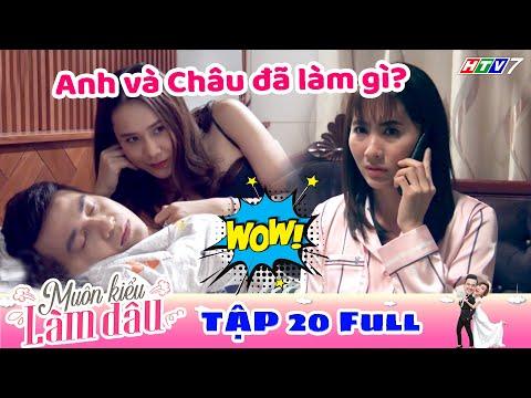 Muôn Kiểu Làm Dâu - Tập 20 Full | Phim Mẹ chồng nàng dâu -  Phim Việt Nam Mới Nhất 2019 - Phim HTV