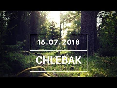 Chlebak [#255] 16.07.2018 видео