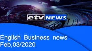 English Business news Feb,03/2020 |etv