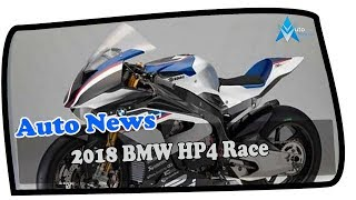 7. LOOK THIS !!!2018 BMW HP4 Race Spec & Price
