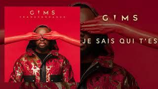 GIMS - Je sais qui t'es (Audio Officiel)