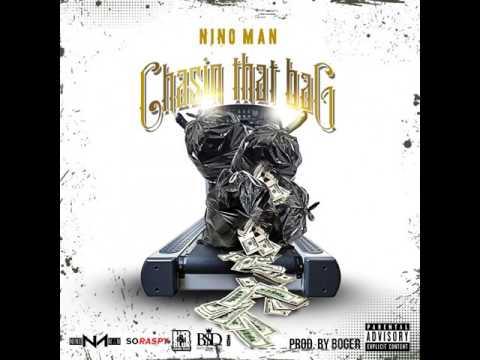 Nino Man - Chasin That Bag (Prod. By Boger)