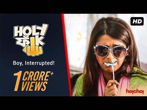 Holy Faak ( হলি ফাঁক ) | S01E01 | Boy, Interrupted  | Bengali Webseries | Hoichoi