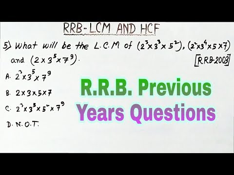 LCM and HCF - R.R.B. Previous years Questions