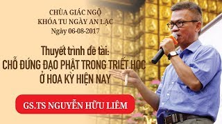 Chỗ đứng đạo Phật trong triết học ở Hoa Kỳ hiện nay - GS.TS Nguyễn Hữu Liêm