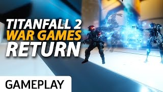 Titanfall War Games Map is Back in Titanfall 2! - Gameplay by GameSpot