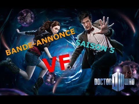 Doctor Who - Bande-annonce Saison 5 - VF