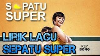 Video LIRIK LAGU SEPATU SUPER ryan mnctv