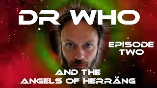 More adventures in time and space with The Doctor - episode two of this Whovian tale of alien abductions. Episode one is here: https://youtu.be/PepBpK3gGXs ...