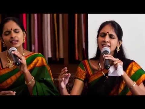 Naadiya Porul – Bilahari – RaGa Sisters.