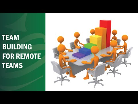Team Building For Remote Teams - Remote Leadership Institute